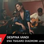 Δέσποινα Βανδή - 'Ενα Τσιγάρο Διαδρομή - Official Music Video