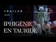 Iphigénie en Tauride - Trailer
